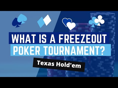 What is a freezeout poker tournament?