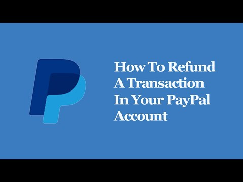 How to refund a transaction in your paypal account