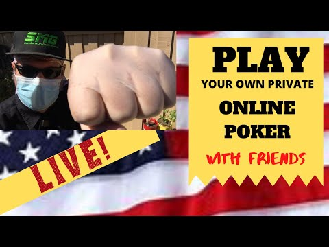How to play your own private online poker game with friends