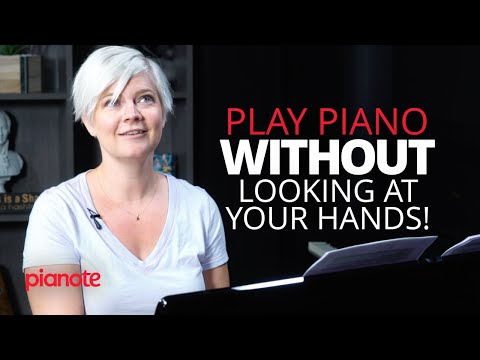 Don't look! how to play piano without looking at your hands