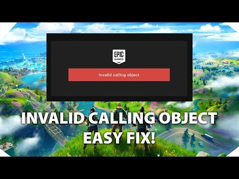 Easy fix invalid calling object epic games launcher