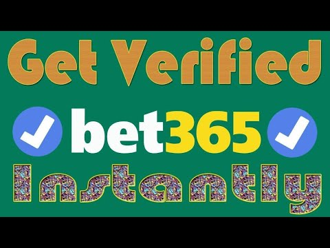 How to get verified bet365 account instantly in 2021 ?