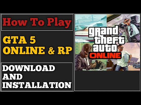 How to play gta 5 online & rp on any cracked pc version | grand theft auto v