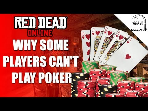 Why some players can't play poker in red dead online | red dead redemption 2