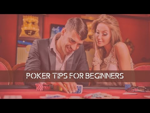 7 awesome poker tips for beginners   how to win at texas hold'em
