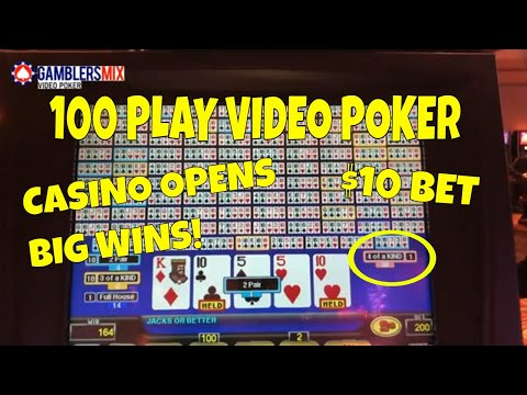 100 times play video poker. $10 bet and 4 of a kind.