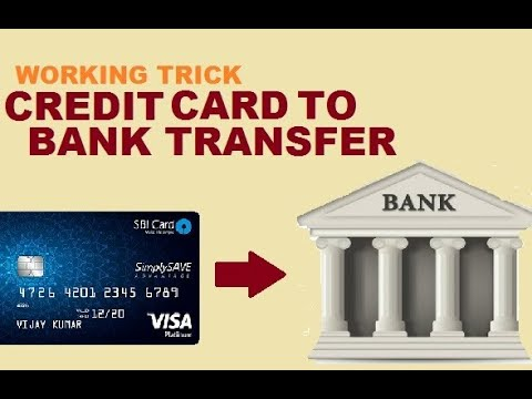 Credit card money to bank transfer