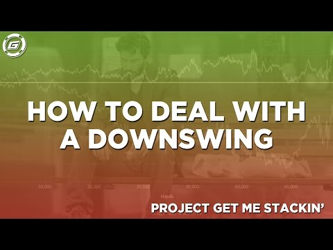 How to deal with a downswing in online poker