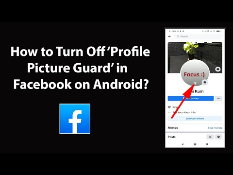 How to turn off profile picture guard in facebook on android?