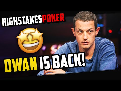 Dwan is back on high stakes poker