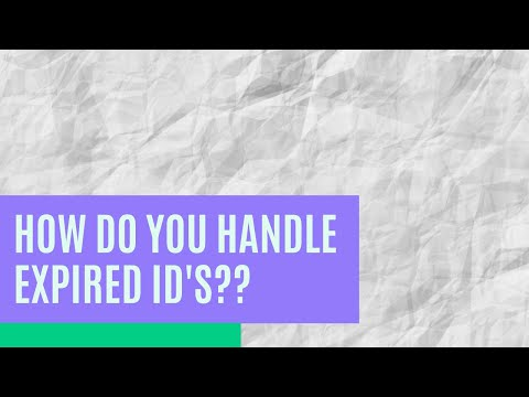 How do you handle expired id's as a notary loan signing agent?