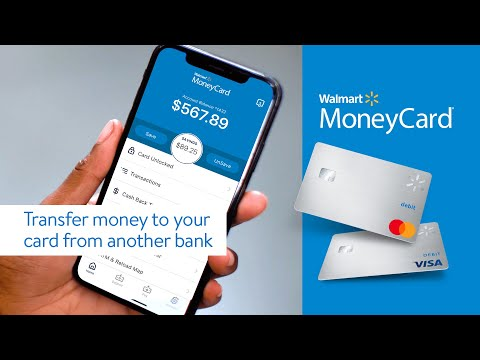 Walmart moneycard – how to transfer money to your card from another bank account