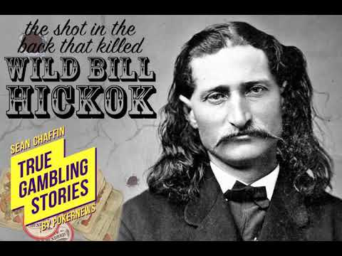 True gambling stories #005: dead man's hand – the shot in the back that killed wild bill hickok