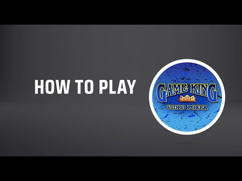 How to play game king video poker