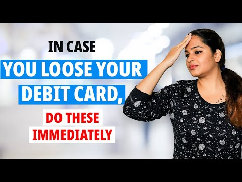 Lost your debit card? do these things immediately! | #stayhome and learn money #withme