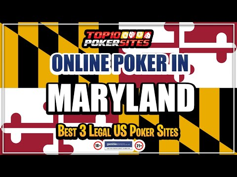 Maryland online poker sites and the best mobile poker apps