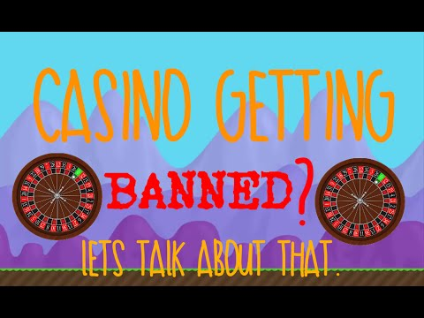 Growtopia: casinos getting banned?
