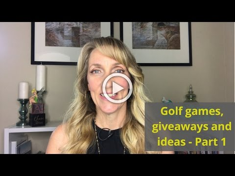 Golf games and giveaways! ideas to make your next golf tournament score a hole in one- part 1 of 2