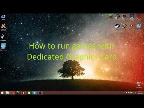 How to run games with dedicated graphics card