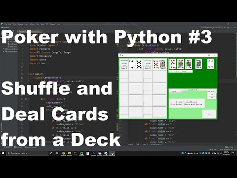 Poker with python #3 - shuffling and dealing a deck of cards!