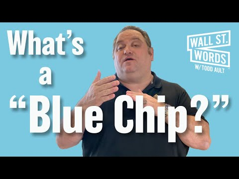 Wall street words word of the day = blue chip