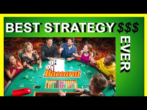 Best baccarat strategy ever   guaranteed to win $$$$$$$$$$