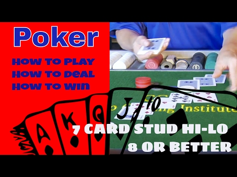 Professional poker training for beginners [step 20 of 34] - how to deal 7 card stud hi-lo 8s better