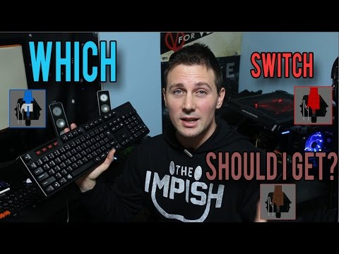 Which mechanical keyboard should i get for gaming? blues vs browns vs reds ( clears/greens/blacks)