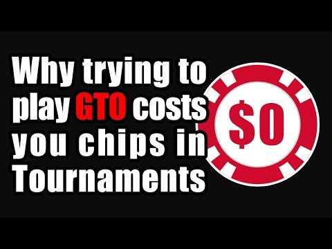 Why trying to play gto poker is costing you chips in tournaments