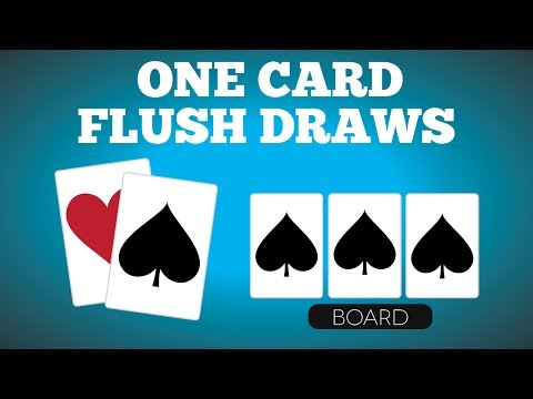 Playing one-card flush draws   poker quick plays