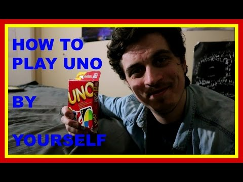 How to play uno by yourself