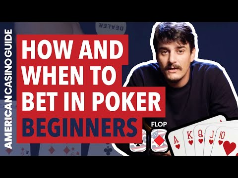 How and when to bet and raise in poker