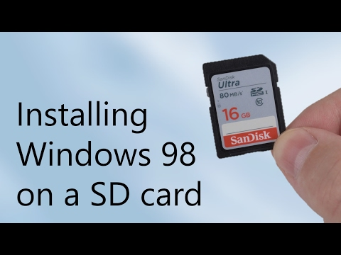 Installing windows 98 on a sd card - how? why? worth it?