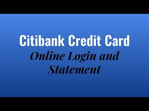 Citibank credit card online login and statement