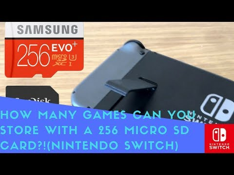 How many games can you store with a 256 micro sd card?!(nintendo switch)