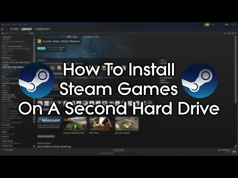 How to install steam games on a second hard drive