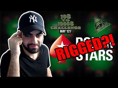 Do i think pokerstars is rigged?! - 10$ to 1000$ challenge! - day 127
