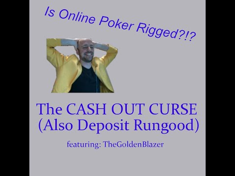 Is online poker rigged? episode 1: cashout curse