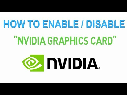 How to enable and disable nvidia graphics card on windows | full tutorial - 2018