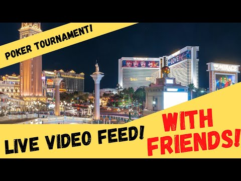 How to play online poker tournament with friends: live video feed
