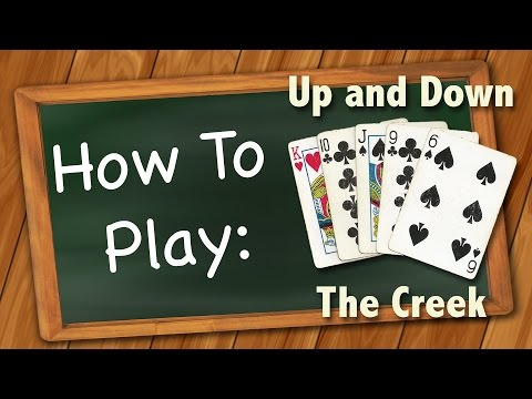 How to play up and down the creek (card game)