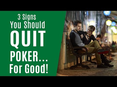 3 signs you should quit poker… for good (ask alec)
