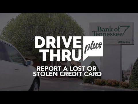 How to report a lost or stolen debit card with drive thru plus