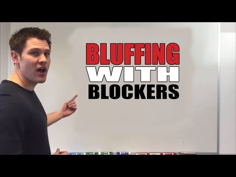 Poker bluffing strategy   bluffing with blockers   the poker basics of bluffing like a pro