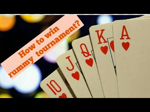 """Online rummy """"how to win tournament in rummy?"""""""