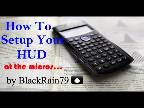How to setup your hud at the micros