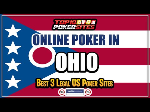 Ohio online poker sites and the best mobile poker apps