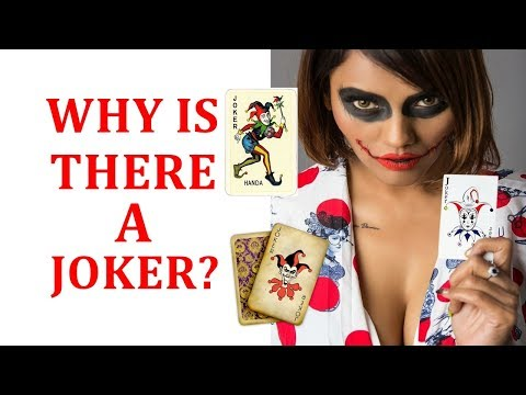 Why is there a joker in a deck of cards?