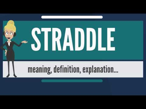What is straddle? what does straddle mean? straddle meaning, definition & explanation