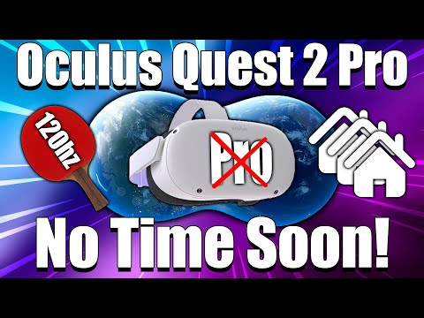Oculus quest 2 pro & 3 are not coming soon! the earth 2 oasis, quest 2 120hz games & more!